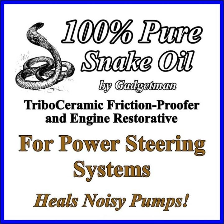 Snake Oil for Power Steering Systems