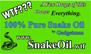 Just a few drops of Snake Oil by Gadgetman changes a LOT about an engine. Quieter, smoother, more powerful and BETTER MILEAGE, too!