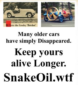 Older cars just vanish when they've lived so long. Don't let that happen to yours! Feed it some Snake Oil by Gadgetman!