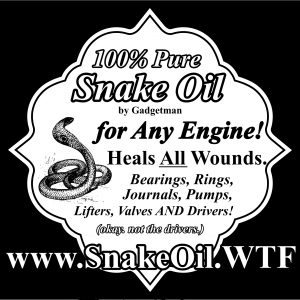 Snake oil restores worn components in any machine!